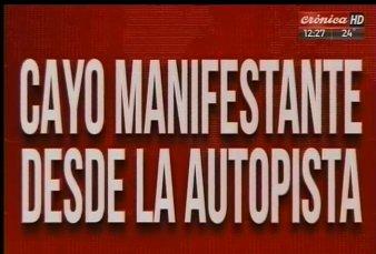 Jornada de cortes y caos en la Ciudad - Cayó un manifestante desde la Autopista 25 de Mayo